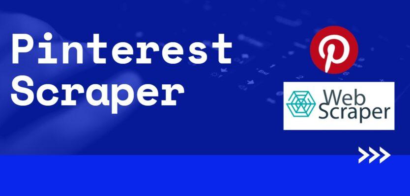 Scrapeando Pinterest con Web Scraper